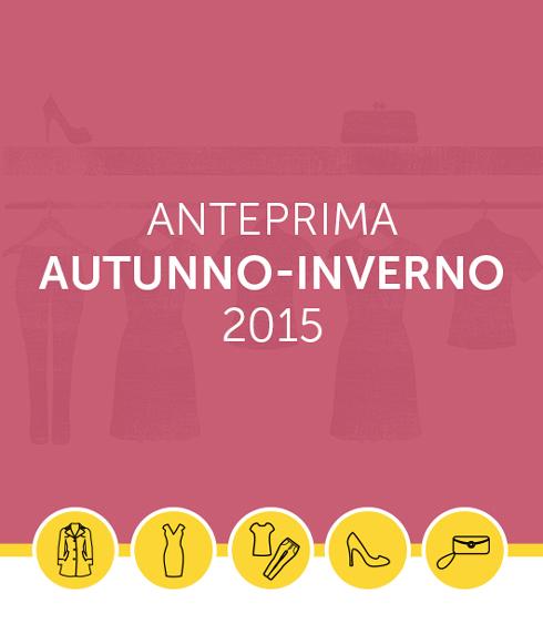 Anteprima_Autunno-Inverno-2015.jpg