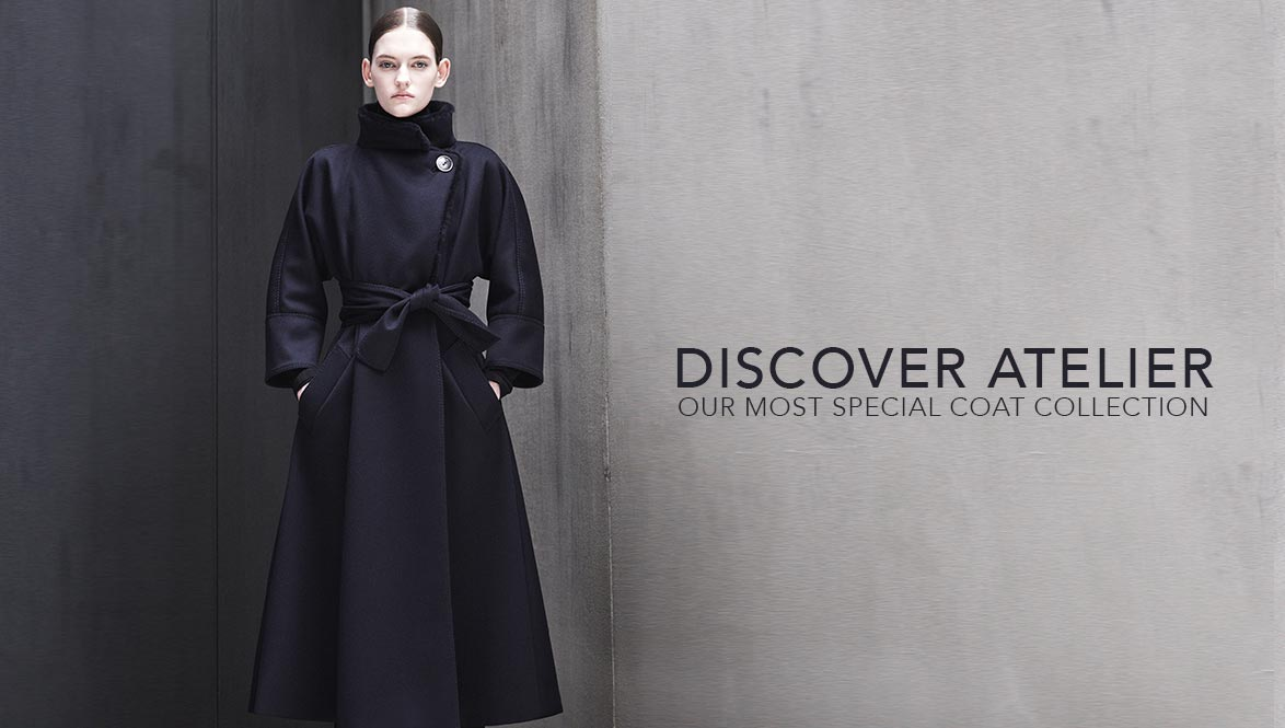 DISCOVER ATELIER OUR MOST SPECIAL COAT COLLECTION