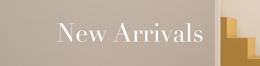 DISCOVER NEW ARRIVALS